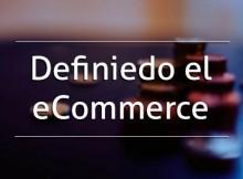Definiendo-el-ecommerce