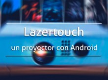 Lazertouch-un-proyector-con-Android