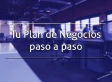Tu Plan de Negocios paso a paso