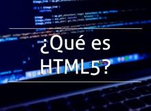 ¿Qué es HTML5?