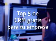 Top 5 de CRM gratis