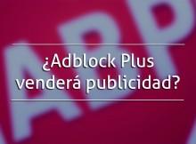 AdBlock vendera publicidad
