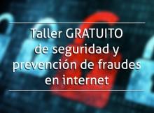 Taller de seguridad y prevención de fraudes en internet