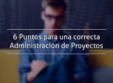 Administración de proyectos en 6 pasos
