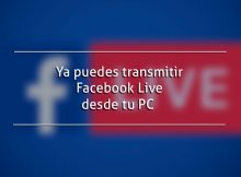 Ya puedes transmitir Facebook Live desde tu PC
