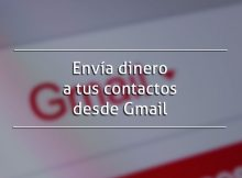 Envía dinero a tus contactos desde Gmail