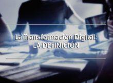 Transformación Digital, etapa de Definición