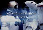 TRANFORMACION DIGITAL ETAPA 4: PROTOTIPO