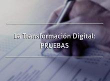 TRANFORMACION DIGITAL ETAPA 5: PRUEBAS